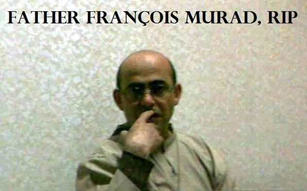 padre Francois Murad-RIP