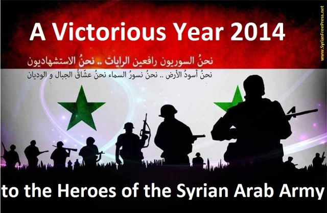 A Victorious Year 2014 to the heroes of SAA-www.syrianfreepress.net